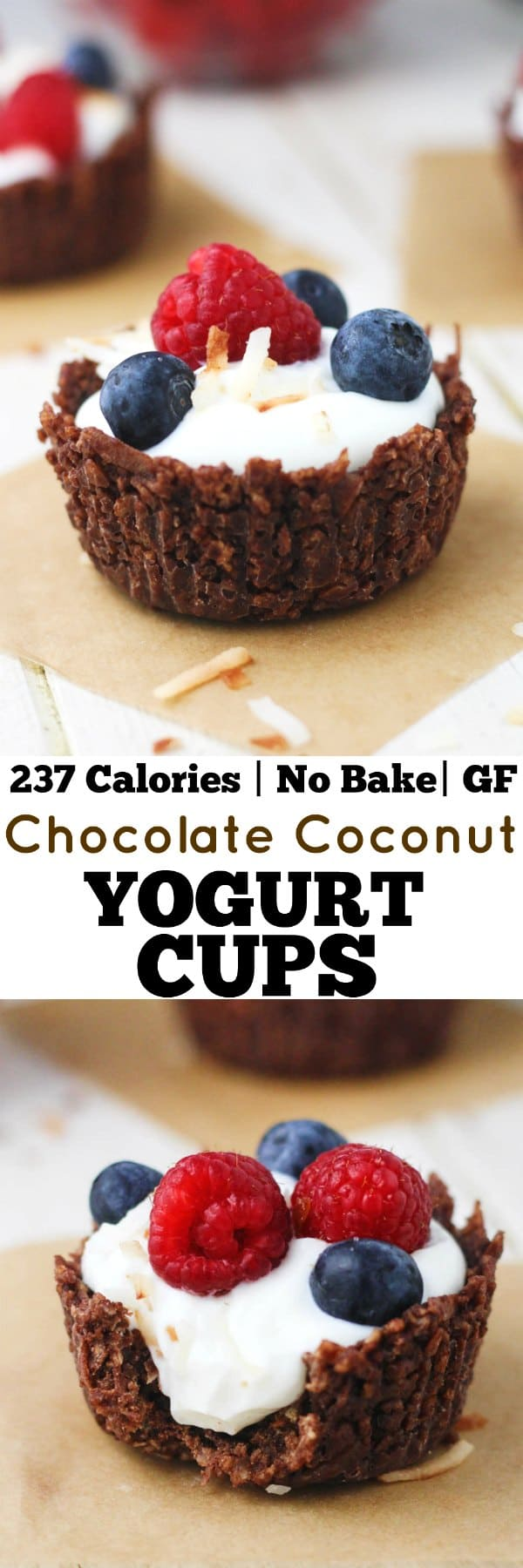 These No Bake Chocolate Coconut Yogurt Cups are guilt AND gluten free! Perfect for summer entertaining. www.itscheatdayeveryday.com
