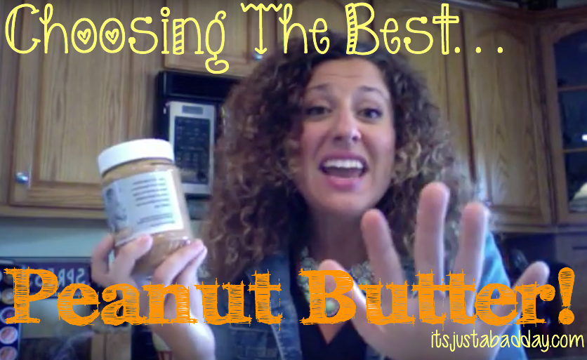 Ask Juls – What To Look For In Peanut Butter?