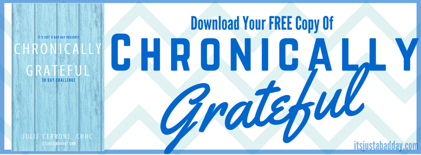 Download Your FREE copy of Chronically Grateful