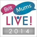BritMums Live! 2014
