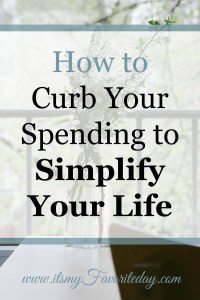 Are you seeking simplicity in your life, but struggling with curbing your spending. You are not alone, check out these very practical solutions that will make a BIG IMPACT towards a simple living lifestyle. Don't miss out on these tips, read now or repin and read later.