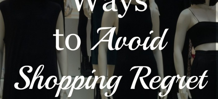 8 Proven Ways to Avoid Shopping Regret