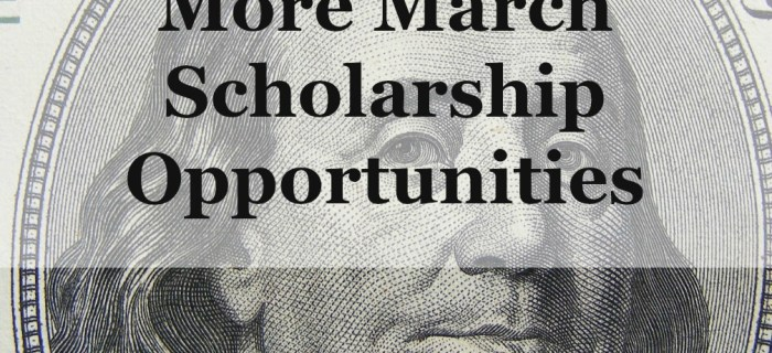 March Scholarship Grants