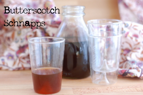 Homemade Butterscotch Schnapps