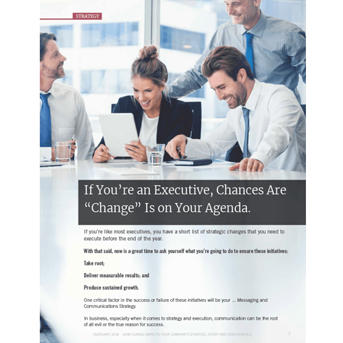 If you're an executive, chances are change is on your agenda.