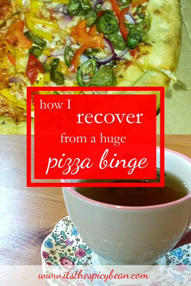 how I recover from a pizza binge