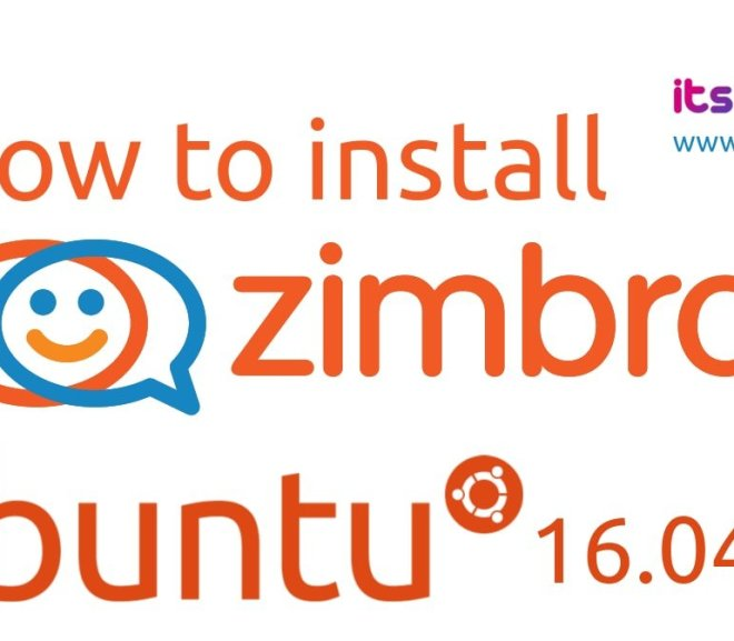 How to Install Open Source Zimbra Mail Server (ZCS 8.8.12) on Ubuntu 16.04 LTS