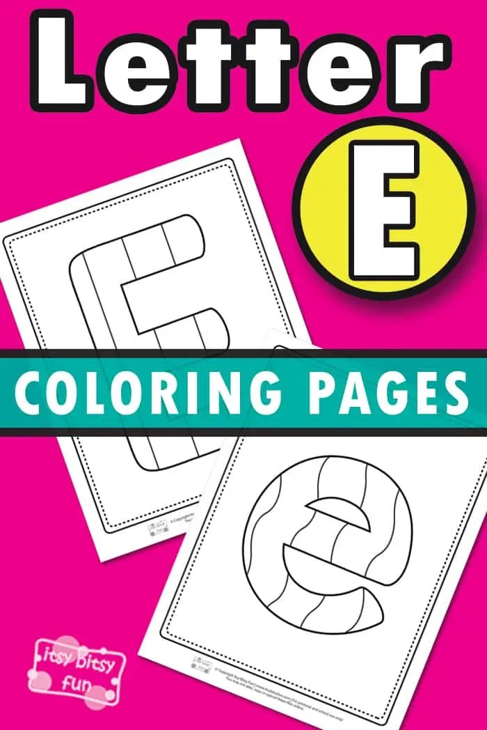 Letter E Coloring Pages Itsybitsyfun Com