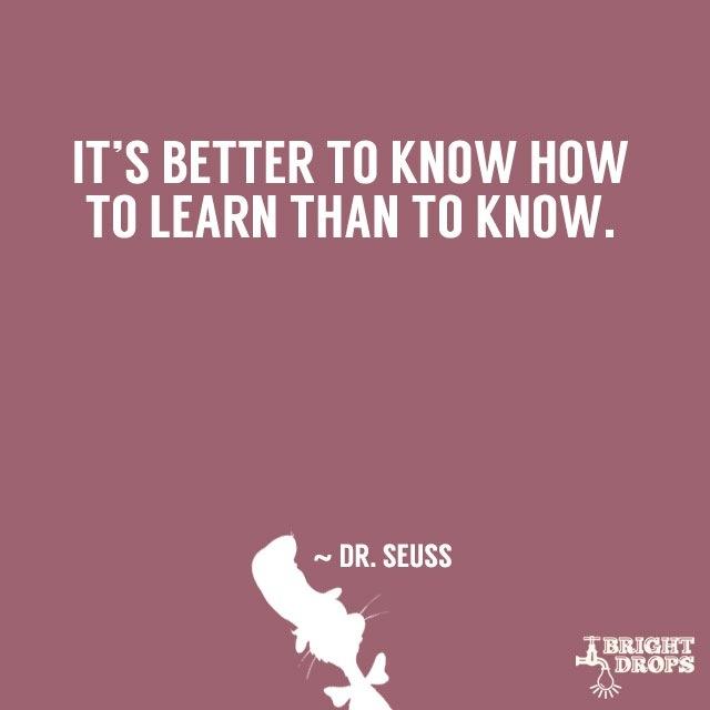 คำคมๆที่จะเปลี่ยนโลกได้ของ Dr.Seuss ผู้เขียน Cat in the Hat 13 - Dr.Seuss