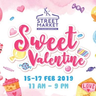 วาเลนไทน์นี้ไปไหนดี ? ชวนคุณที่คุณรัก หรือจะรักตัวเอง พาตัวเองมาที่K Village Street Market 16 -
