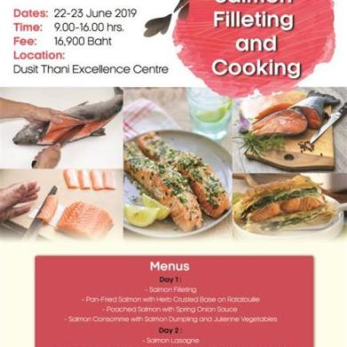 Salmon Filleting and Cooking หลักสูตรที่คุณจะได้แล่ปลาแซลมอนกันสดๆ ท่านละ 1 ตัว พร้อมด้วยเมนูสุดฮิต! สไตล์ตะวันตกถึง 6 เมนู 14 -