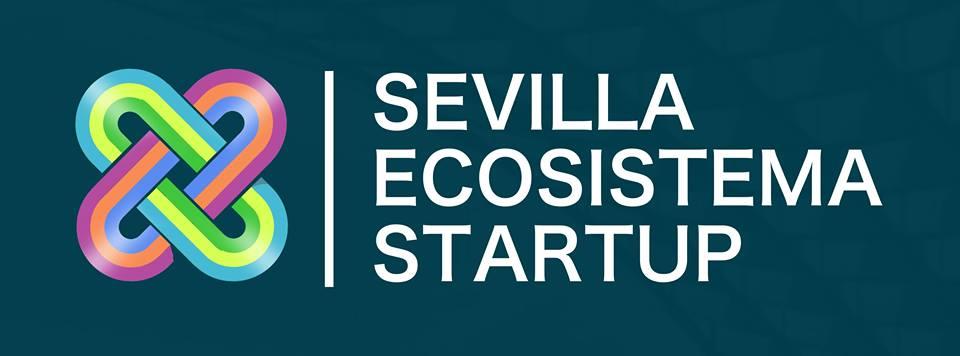 Sevilla Ecosistema Startup - La comunidad abierta a todo el mundo startup sevillano