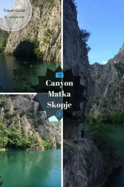 The beautiful gorge and canyon at Matka in Macedonia - Travel Guide - Iva Says