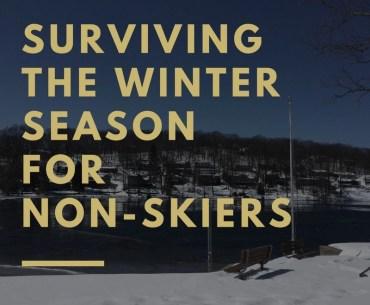 Tips for surviving the winter season as a non-skier