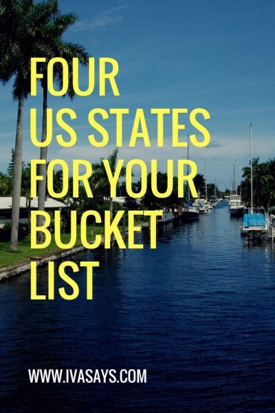 Four US States To Add To Your Bucket List.