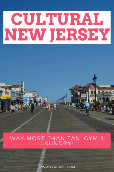 """New Jersey boardwalk by the Atlantic Ocean with people walking on it - pinterest image for the article """"Cultural New Jersey: Way More Than Tan, Gym & Laundry!"""" on ivasays.com"""