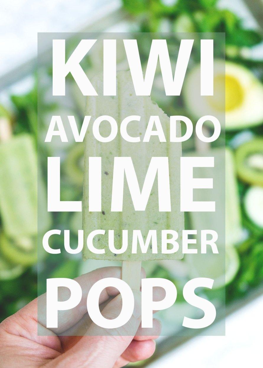 Kiwi Avocado Lime Cucumber Pops