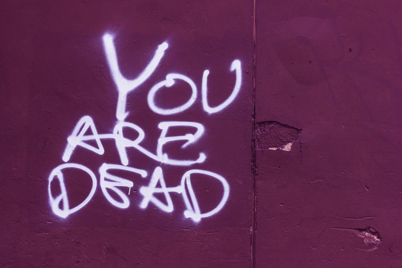 scritta 'you are dead'