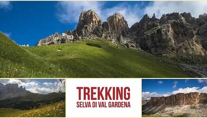 Trekking A Selva Di Val Gardena I Viaggi Di Michele