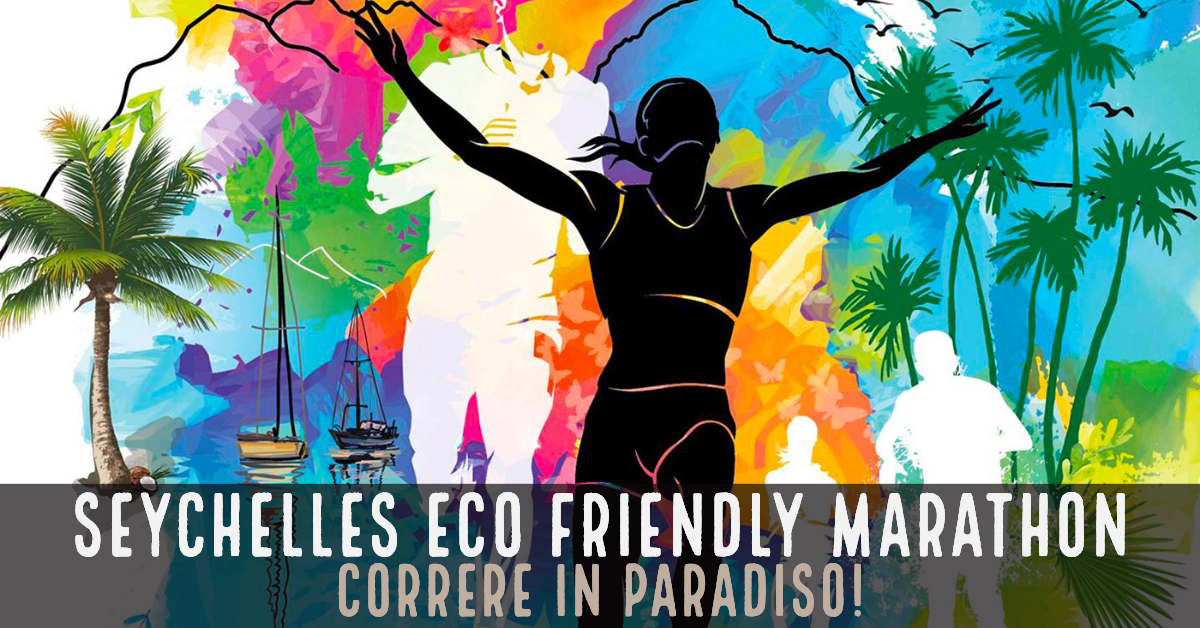 Seychelles Eco Friendly Marathon, correre in paradiso! I Viaggi di Michele