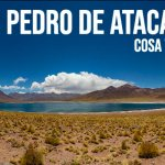 Cosa vedere a San Pedro de Atacama - Articolo