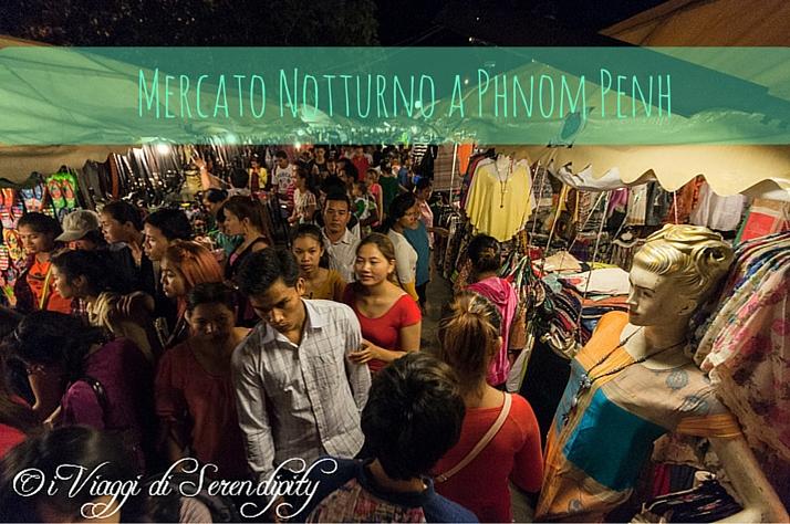 Il Mercato Notturno a Phnom Penh