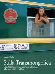 Sulla Transmongolica di Mauro Buffa