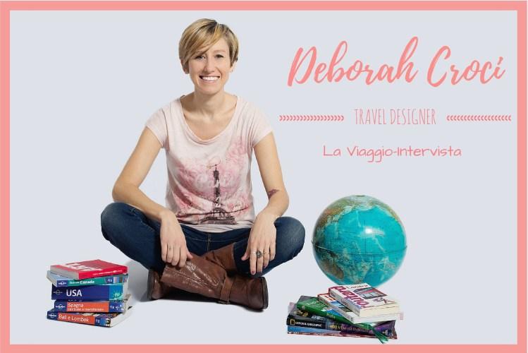 Deborah Croci – Travel Designer