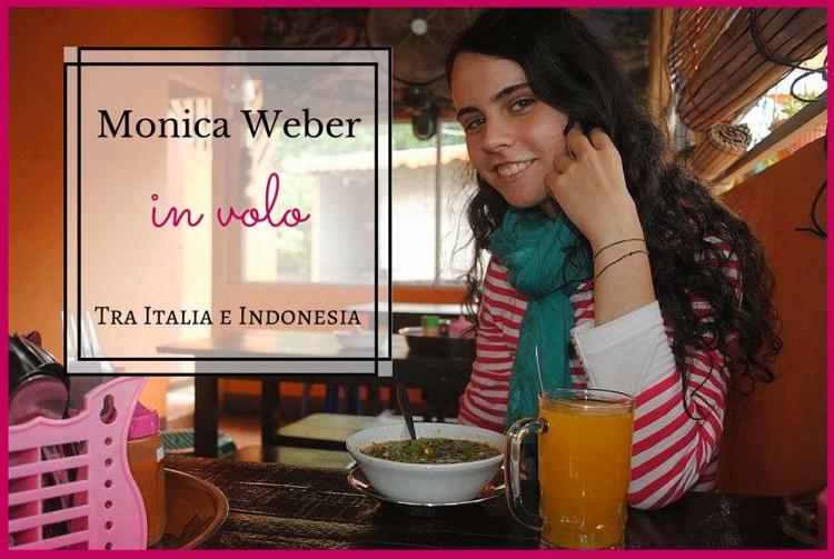 Monica, in volo tra Italia e Indonesia