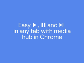 Google Chrome Lets You to Easily Manage Audio and Video in Any Tab