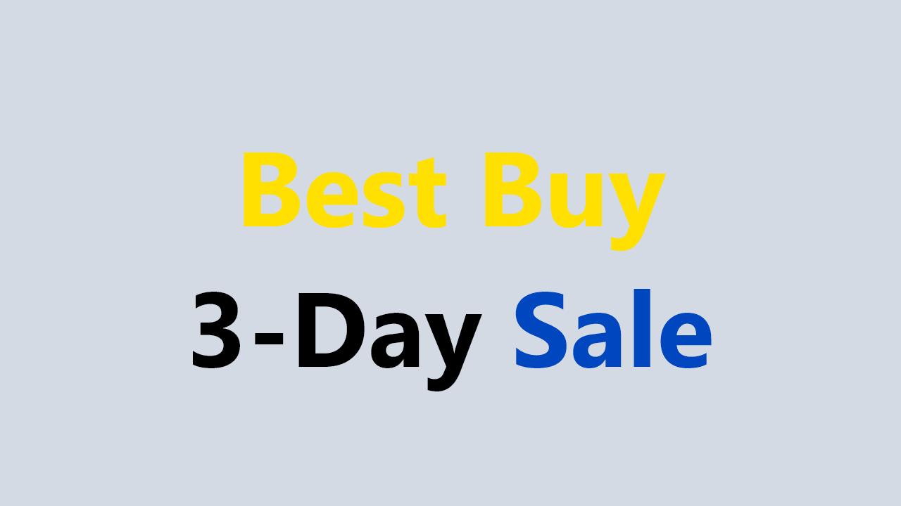 Best Tech Deals on Best Buy 3-Day Sale