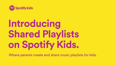 Parents can now share their favorite songs with their child through Shared Playlists on the Spotify Kids app