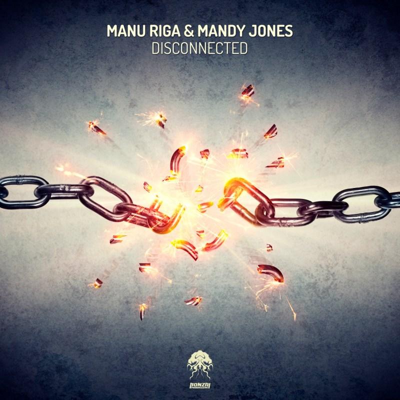Manu Riga & Mandy Jones - Disconnected