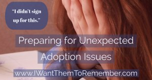 Unexpected Adoption Issues