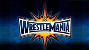 Wrestlemania 33 rumors