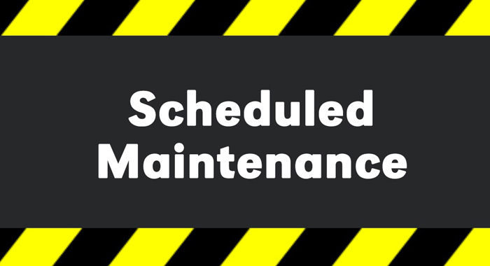 Image result for SCHEDULED MAINTENANCE