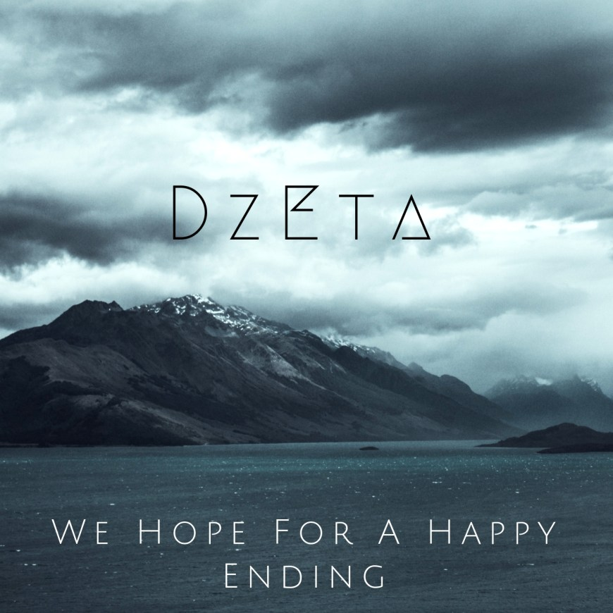 DzEta – We Hope For A Happy Ending