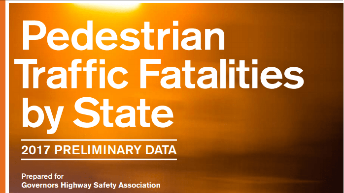 How To React To The 2017 Government Highway Safety Report On Pedestrian Fatalities