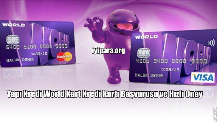 Yapı Kredi World Kart Kredi Kartı Başvurusu ve Hızlı Onay