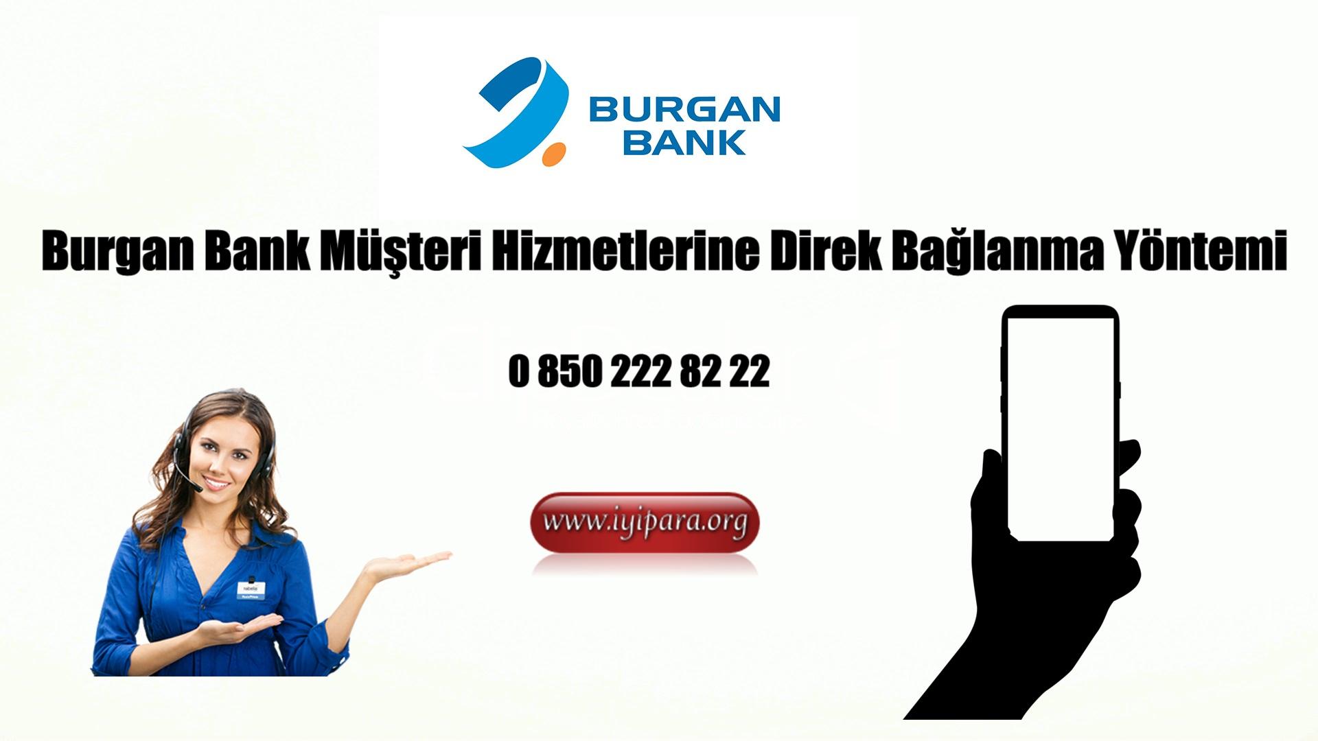 Burgan Bank Müşteri Hizmetlerine Direk Bağlanma Yöntemi