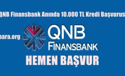 QNB Finansbank Anında 10.000 TL Kredi Başvurusu
