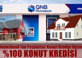 QNB Finansbank'tan Peşinatsız Konut Kredisi Başvurusu (2018-2019)