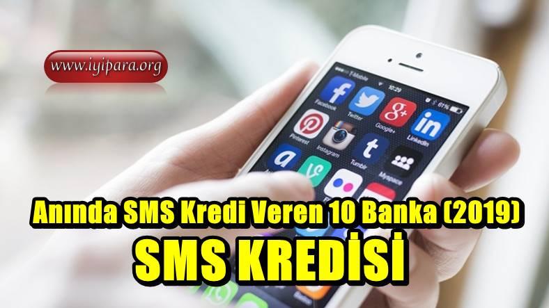Anında SMS Kredi Veren 10 Banka (2019)