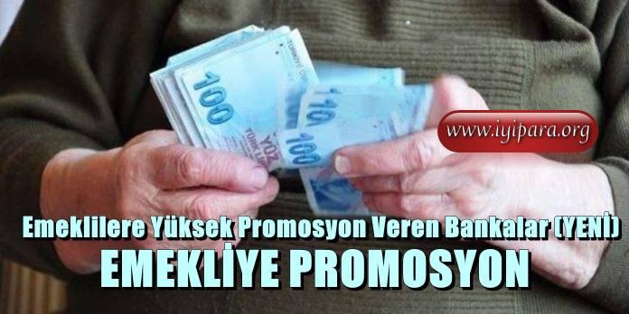 Emeklilere Yüksek Promosyon Veren Bankalar (YENİ)
