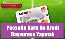 Passolig Kartı ile Kredi Başvurusu Yapmak (2018-2019)