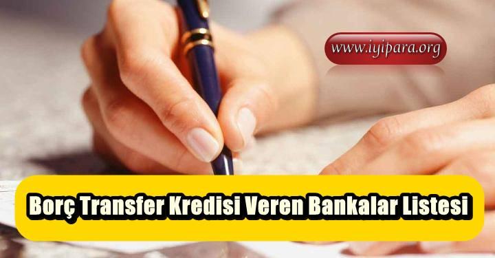 Borç Transfer Kredisi Veren Bankalar Listesi