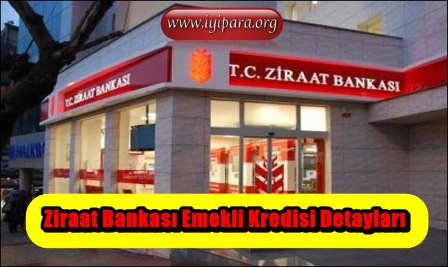 Ziraat Bankası Emekli Kredisi Detayları (Başvur)