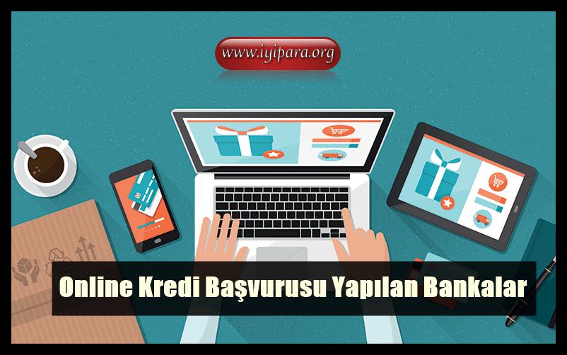 Online Kredi Başvurusu Yapılan Bankalar