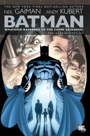 Batman: Whatever Happened To The Caped Crusader