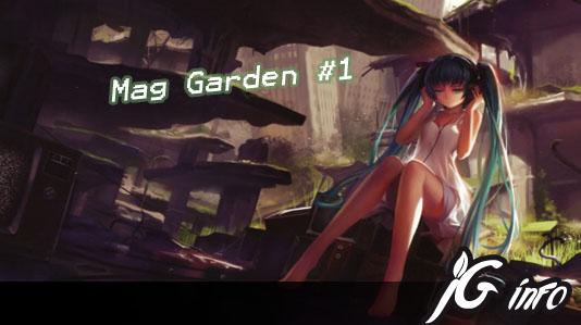Mag Garden # 1